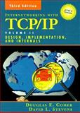 Internetworking with TCP/IP : Design, Implementation, and Internals, Comer, Douglas E. and Stevens, David L., 0139738436