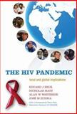 The HIV Pandemic : Local and Global Implications, , 0198528434