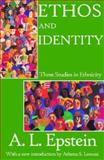 Ethos and Identity : Three Studies in Ethnicity, Epstein, A. L., 020230843X