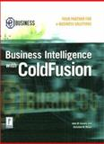 Business Intelligence with Cold Fusion, Gosney, John, 0761528431
