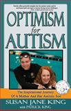 Optimism for Autism, Susan King, 1495978435