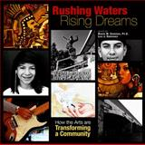 Rushing Waters, Rising Dreams, Luis J. Rodríguez, 1882688430