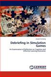 Debriefing in Simulation Games, Joseph Feinberg, 3844318437