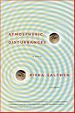 Atmospheric Disturbances, Rivka Galchen, 031242843X