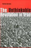 The Unthinkable Revolution in Iran, Kurzman, Charles, 0674018435