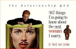 367 Things I'm Going to Know about the Next Woman I Marry, E. Twede and D. Linford, 0965488438