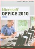 Microsoft Office 2010 : Brief, Shelly, Gary B. and Vermaat, Misty E., 1439078432