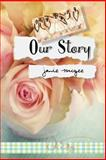 Our Story, Janie McGee, 1475238436