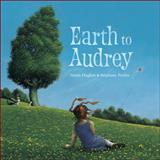 Earth to Audrey, Susan Hughes, 1553378431