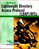 Big Book of Lightweight Directory Access Protocol (LDAP) RFCs, Loshin, Pete, 0124558437