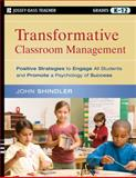 Transformative Classroom Management, John Shindler, 0470448431