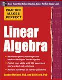 Practice Makes Perfect Linear Algebra, Clark, William D. and McCune, Sandra Luna, 0071778438