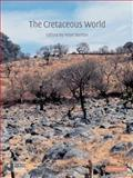 The Cretaceous World, Skelton, Peter W. and Spicer, Robert A., 0521538432