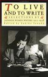To Live and Write : Selections by Japanese Women Writers, 1913-1938, , 0931188431
