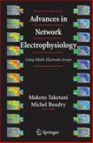 Advances in Network Electrophysiology : Using Multi-Electrode Arrays, , 1441938435