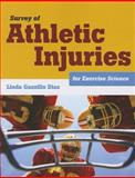 Survey of Athletic Injuries for Exercise Science, Linda Gazzillo Diaz, 1449648436