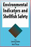 Environmental Indicators and Shellfish Safety, Hackney, Cameron R. and Pierson, Merle D., 1461358434