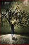 Fragile Brilliance, Tammy Blackwell, 1493658433