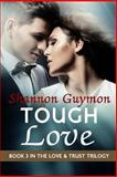Tough Love, Shannon Guymon, 1497548438