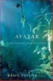 Avatar and Nature Spirituality, , 155458843X