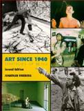 Art Since 1940 : Strategies of Being, Fineberg, Jonathan David, 0130858439