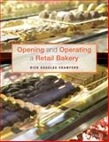 Opening and Operating a Retail Bakery, Crawford, Rick Douglas, 1118288432