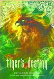 Tiger's Destiny, Colleen Houck, 1402798431