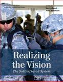Realizing the Vision : The Soldier/Squad System, Leed, Maren and Robinson, Ariel, 1442228431