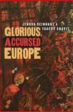 Glorious, Accursed Europe, Reinharz, Jehuda and Shavit, Yaacov, 1584658436