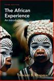The African Experience : An Introduction, Khapoya, Vincent B., 0130918431