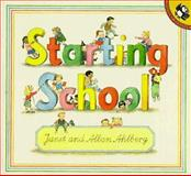 Starting School, Janet Ahlberg and Allan Ahlberg, 0140508430
