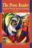 The Prose Reader : Essays for Thinking, Reading, and Writing, Flachmann, Kim and Flachmann, Michael, 0205708439