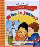 Who Is Jesus?, Carolyn Nystrom, 0802468438