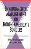 Environmental Management on North America's Borders, , 0890968438