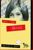 Certifiably Insane, Arthur W. Bahr and Aniko Bahr, 1476738432