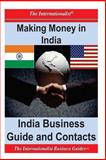 Making Money in India: India Business Guide and Contacts, Patrick Nee, 1478268433