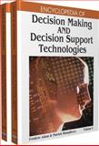 Encyclopedia of Decision Making and Decision Support Technologies, Adam, Frédéric and Humphreys, Patrick, 1599048434