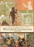Encyclopedia of Western Colonialism since 1450, , 0028658434