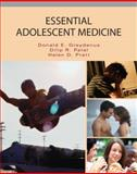 Essentials of Adolescent Medicine, Greydanus, Donald E. and Patel, Dilip R., 0071438432