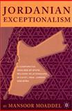 Jordanian Exceptionalism : A Comparative Analysis of State-Religion Relationships in Egypt, Iran, Jordan, and Syria, Moaddel, Mansoor and Moaddel, Monsoor, 0312238436
