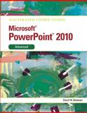 Microsoft Powerpoint® 2010 : Advanced, Beskeen, David W., 0538748435