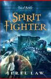 Spirit Fighter, Jerel Law, 1400318432