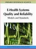 E-Health Systems Quality and Reliability : Models and Standards, Anastasius Moumtzoglou, 1616928433