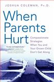 When Parents Hurt, Joshua Coleman, 0061148431