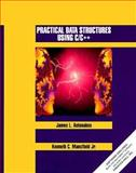 Practical Data Structures Using C C++, Antonakos, James L. and Mansfield, Kenneth C., 0132808439