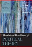 The Oxford Handbook of Political Theory, , 0199548439