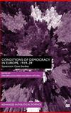 Conditions of Democracy in Europe, 1919-39 : Systemic Case-Studies, , 0312228430