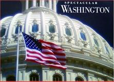 Spectacular Washington, Von Hardesty, 0883638436
