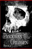 Pandora's Children: the Complete Nightmares Book 2, Bradley Convissar, 146629843X