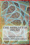 The Hereafter Ma'ad, Ayatullah Dastghaib Shirazi, 1502518430
